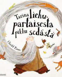Tarina liehupartaisesta pikku sedästä Rönns, Christel