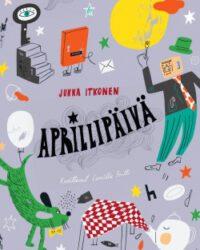 Itkonen, Jukka: Aprillipäivä