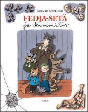 Uspenski, Eduard: Fedja-setä ja kummitus