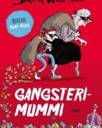 Walliams, David: Gangsterimummi