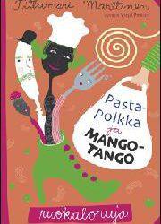Marttinen, Tittamari: Pastapolkka ja mangotango