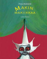 Heikkilä Petra; Makin makiikkaa