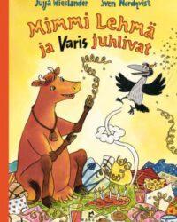 Wieslander, Jujja: Mimmi Lehmä ja Varis juhlivat