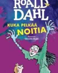 Dahl, Roald: Matilda tai Kuka pelkää noitia