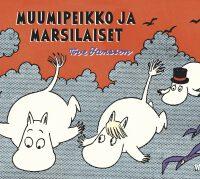 Jansson, Tove: Muumipeikko ja marsilaiset