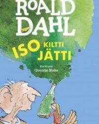 Dahl Roald: Iso kiltti jätti