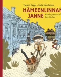 Bagge, Tapani: Hämeenlinnan Janne (85.22 kuvakirja)