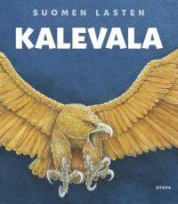 Mäkinen, Kirsti: Suomen lasten Kalevala