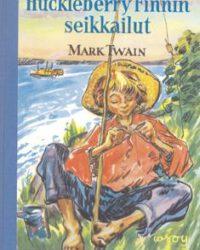 Twain, Mark: Huckleberry Finnin seikkailut