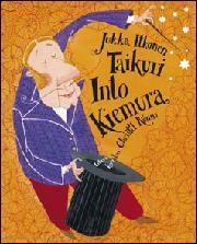 Itkonen, Jukka: Taikuri Into Kiemura
