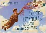 Joyce, William: Morris Lessmore ja tuhansien tarinoiden talo