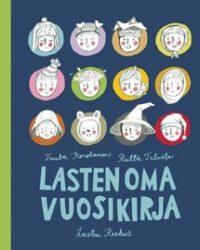 Korolainen, Tuula & Tulusto, Riitta: Lasten vuosikirja