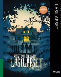 Ohlsson, Kristina: Lasilapset