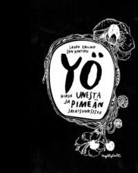 Ertimo, Laura: Yö: kirja unesta ja pimeän salaisuuksista (50)