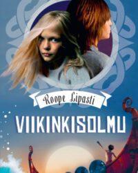 Lipasti, Roope: Viikinkisolmu